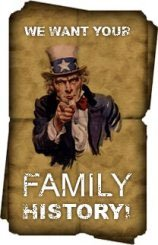 We want your family history